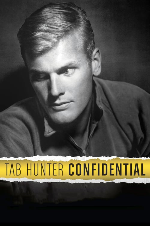 Tab Hunter Confidential - Movie Poster