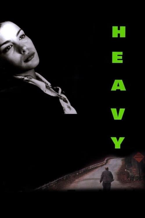 Heavy - Movie Poster