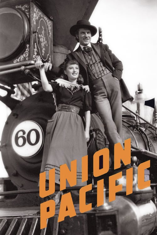 Union Pacific - Movie Poster