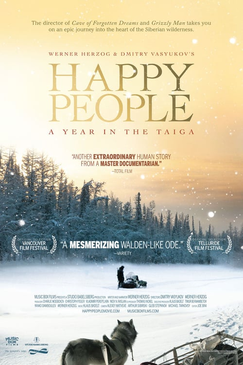 Happy People: A Year in the Taiga - Movie Poster