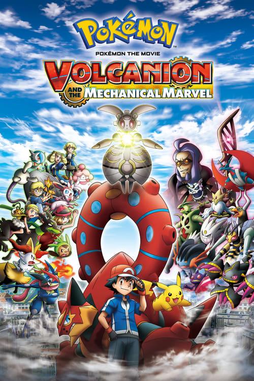 Pokémon the Movie: Volcanion and the Mechanical Marvel - Movie Poster