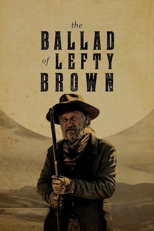 The Ballad of Lefty Brown - Movie Poster