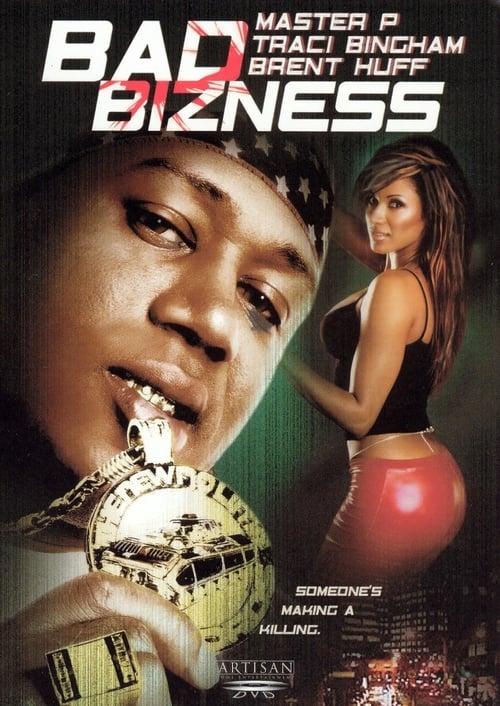 Bad Bizness - Movie Poster