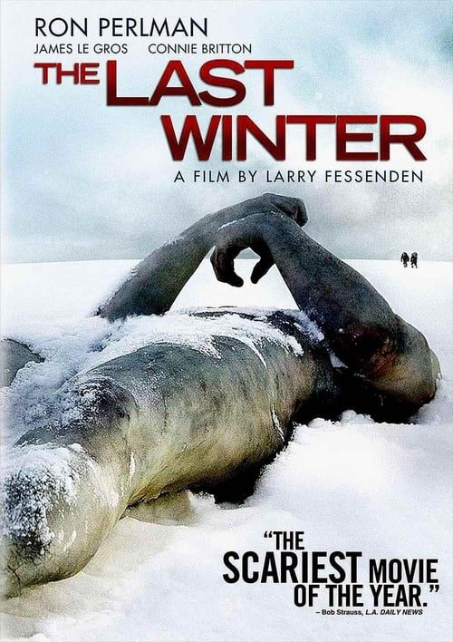 The Last Winter - Movie Poster