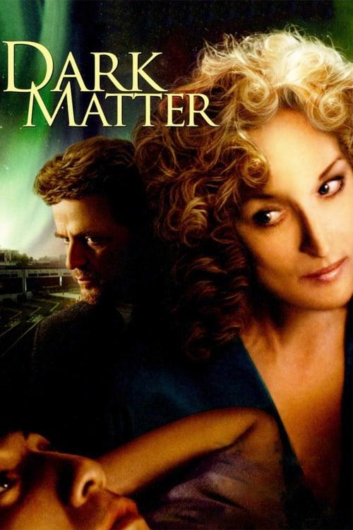 Dark Matter - Movie Poster