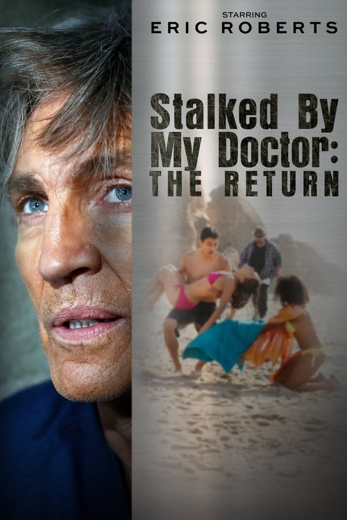 Stalked by My Doctor: The Return - Movie Poster
