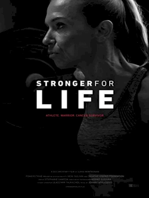 Stronger for Life - Movie Poster