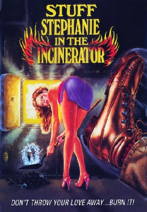 Stuff Stephanie in the Incinerator - Movie Poster