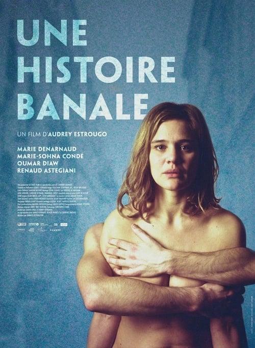Une histoire banale - Movie Poster
