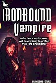 The Ironbound Vampire - Movie Poster