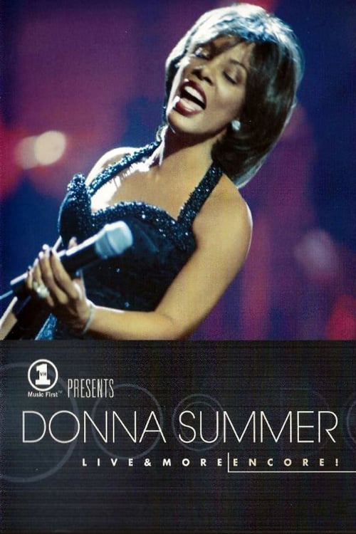 VH1 Presents Donna Summer: Live and More Encore! - Movie Poster