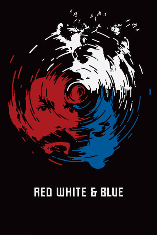 Red White & Blue - Movie Poster