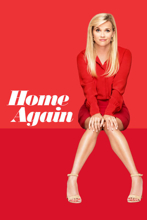 Home Again - Movie Poster