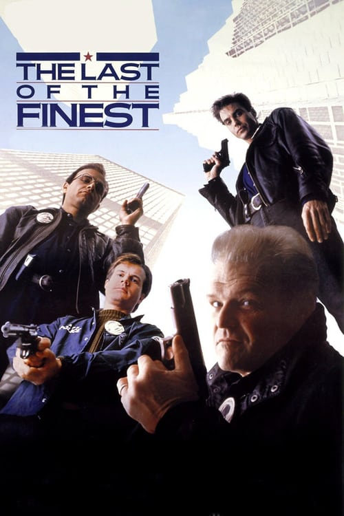The Last of the Finest - Movie Poster
