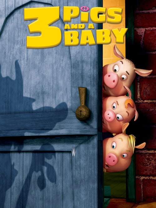 Unstable Fables: 3 Pigs & a Baby - Movie Poster