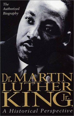 Dr. Martin Luther King, Jr.: A Historical Perspective - Movie Poster
