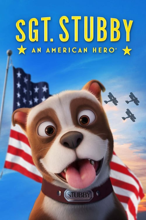 Sgt. Stubby: An American Hero - Movie Poster