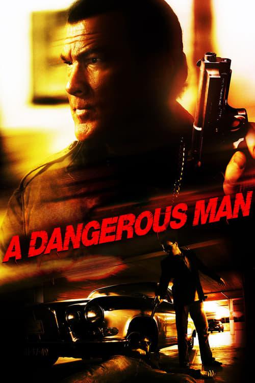 A Dangerous Man - Movie Poster