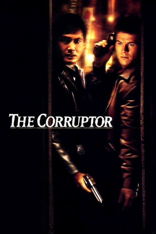 The Corruptor - Movie Poster