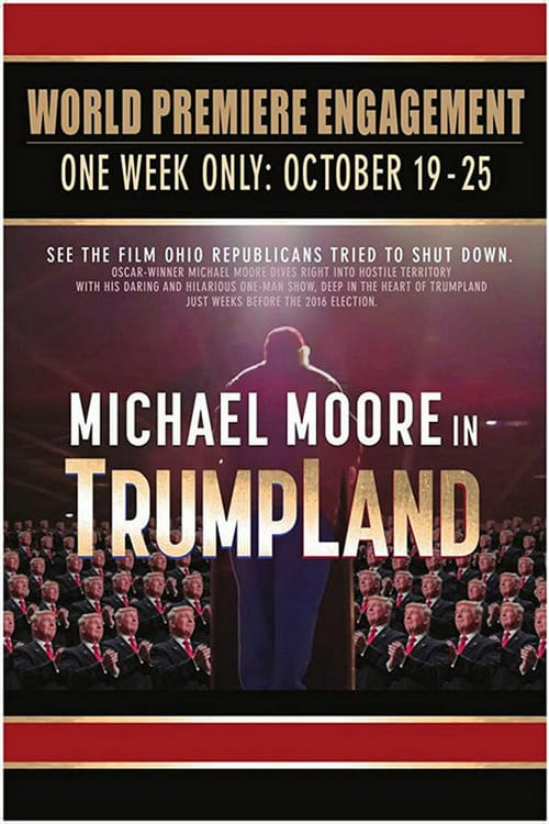 Michael Moore in TrumpLand - Movie Poster
