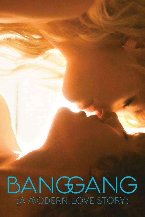 Bang Gang (A Modern Love Story) - Movie Poster