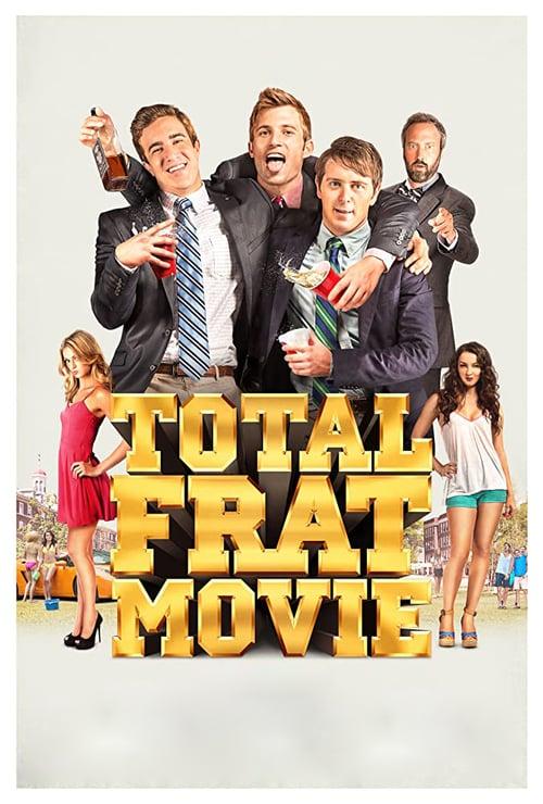 Total Frat Movie - Movie Poster