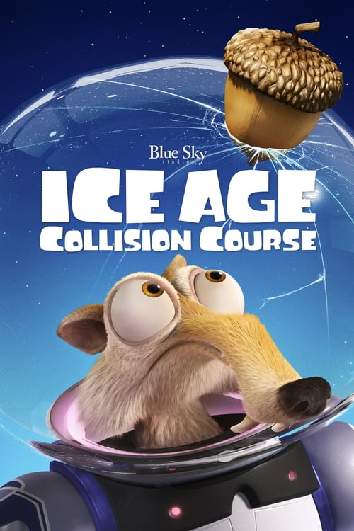 Ice Age: Collision Course - Movie Poster