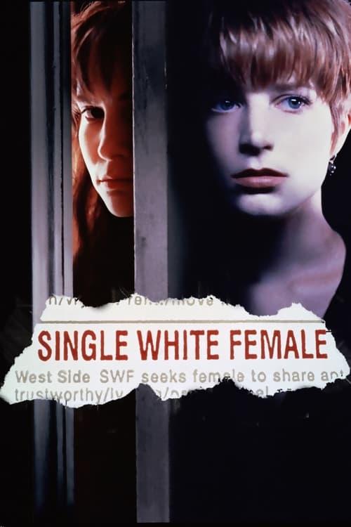 Single White Female - Movie Poster