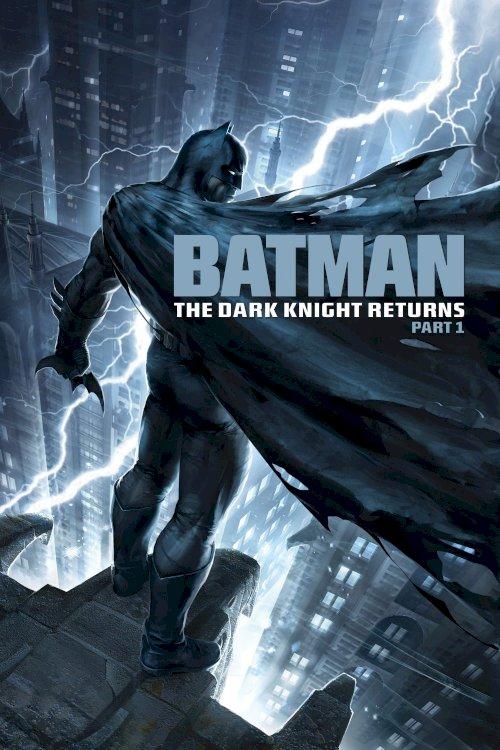 Batman: The Dark Knight Returns, Part 1 - Movie Poster