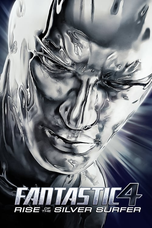 Fantastic Four: Rise of the Silver Surfer - Movie Poster