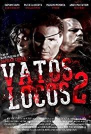 Vatos Locos 2 - Movie Poster