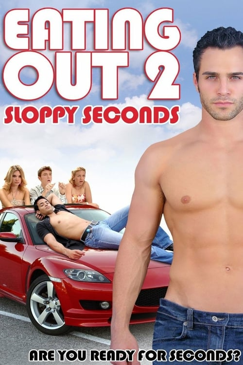 Eating Out 2: Sloppy Seconds - Movie Poster