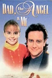 Dad, the Angel & Me - Movie Poster