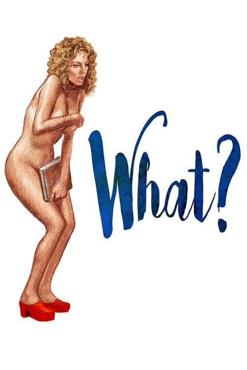 What? - Movie Poster