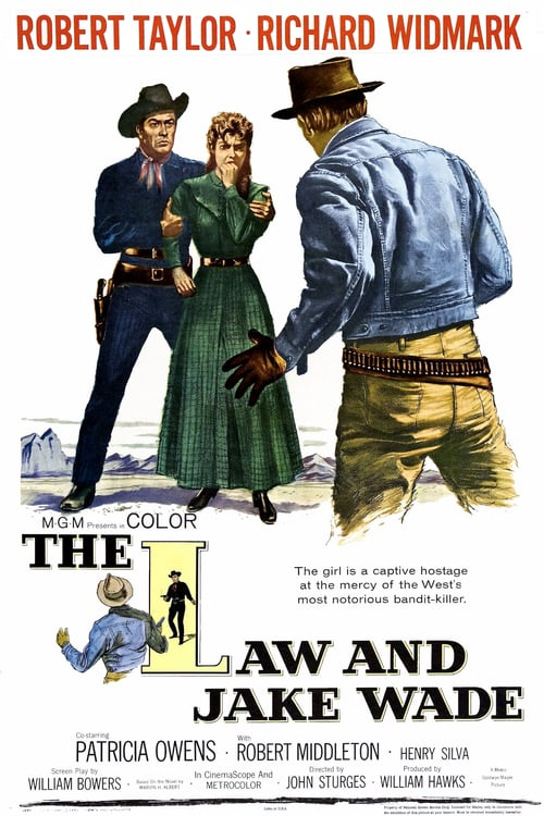 The Law and Jake Wade - Movie Poster
