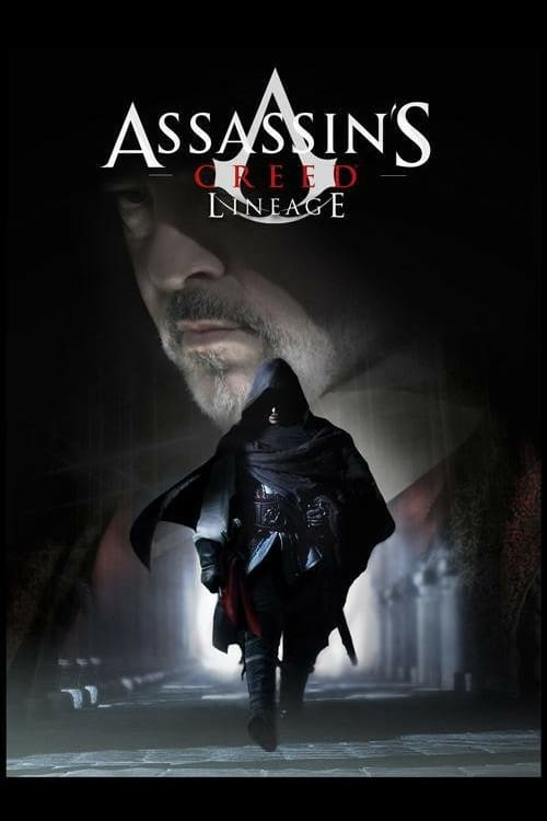 Assassin's Creed: Lineage - Movie Poster