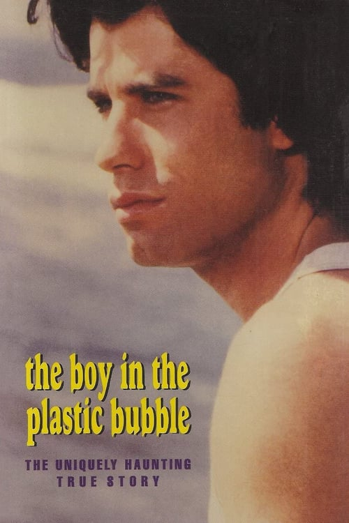 The Boy in the Plastic Bubble - Movie Poster