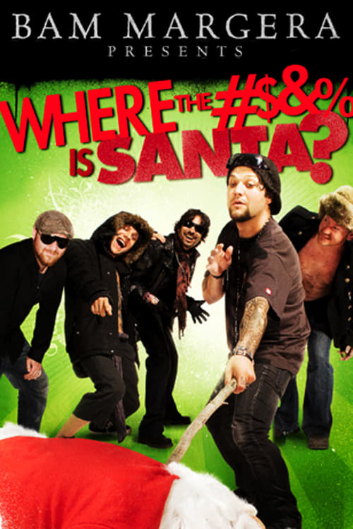 Where the #$&% Is Santa? - Movie Poster