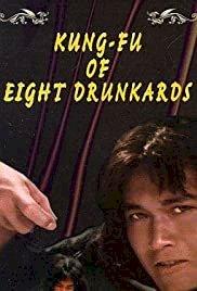 Kung Fu of 8 Drunkards - Movie Poster