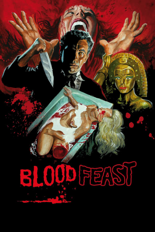 Blood Feast - Movie Poster