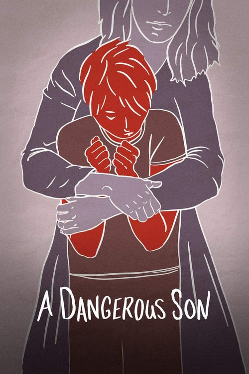 A Dangerous Son - Movie Poster