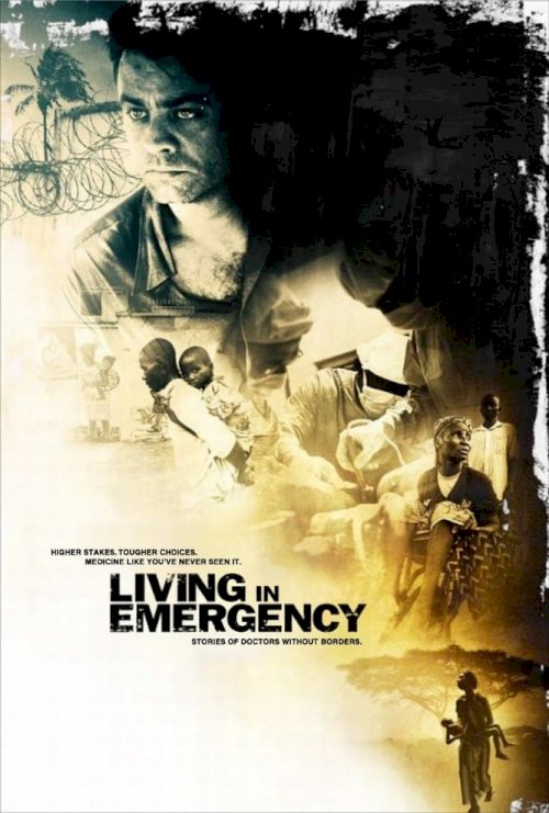 Living in Emergency: Stories of Doctors Without Borders - Movie Poster