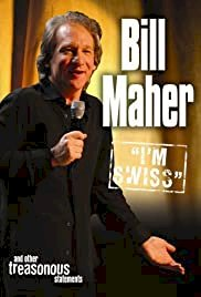 Bill Maher: I'm Swiss - Movie Poster