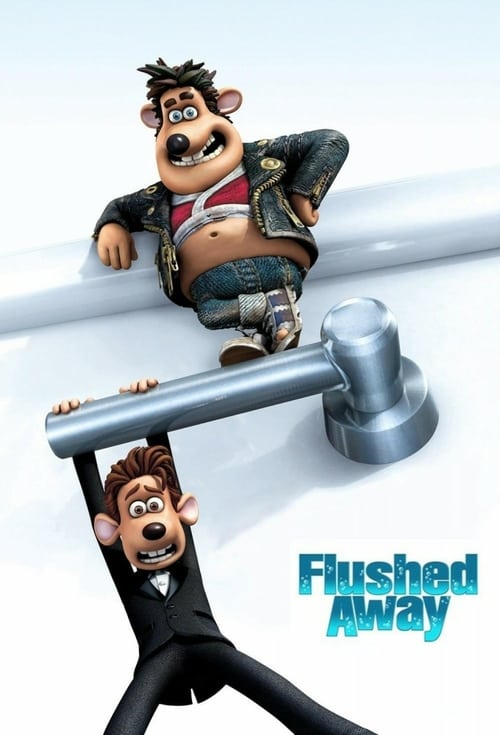 Flushed Away - Movie Poster