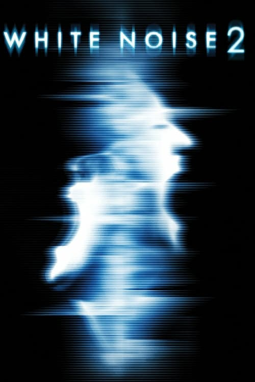 White Noise 2: The Light - Movie Poster