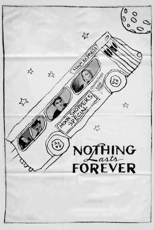 Nothing Lasts Forever - Movie Poster