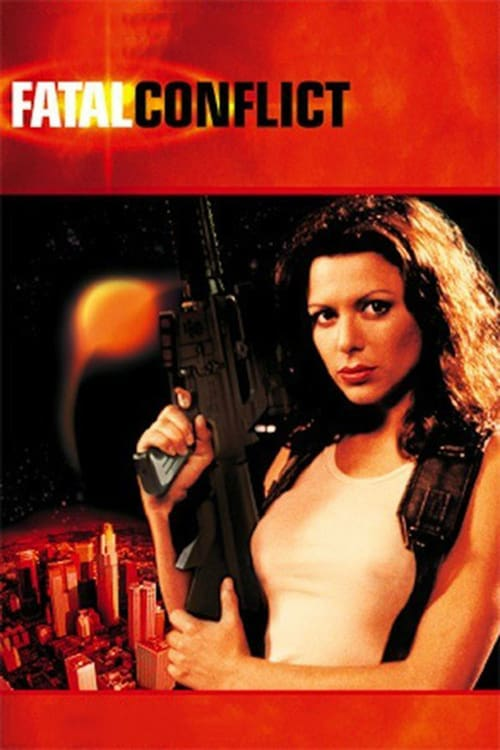 Fatal Conflict - Movie Poster