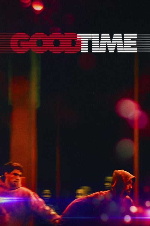 Good Time - Movie Poster