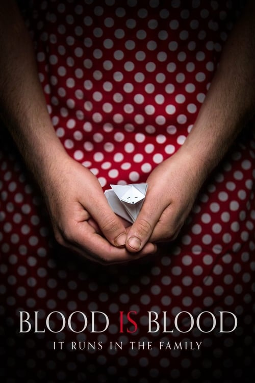 Blood Is Blood - Movie Poster