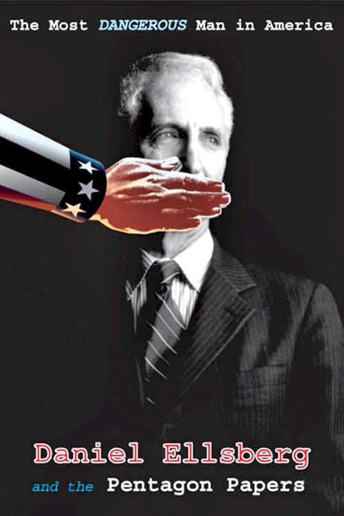 The Most Dangerous Man in America: Daniel Ellsberg and the Pentagon Papers - Movie Poster